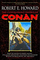 The Conquering Sword of Conan by Robert E.…