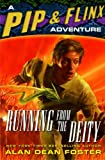 Foster, Alan Dean: Running from the Deity