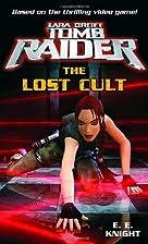 Lara Croft: Tomb Raider: The Lost Cult by E.…