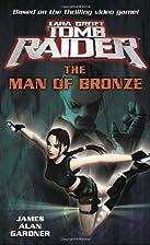 Lara Croft: Tomb Raider: The Man of Bronze…
