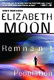 Moon, Elizabeth: Remnant Population