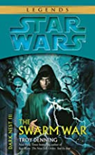 The Swarm War by Troy Denning