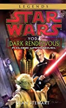 Yoda: Dark Rendezvous (Star Wars: Clone…