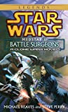 Perry, Steve: Star Wars Medstar 1: Battle Surgeons