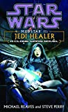 Perry, Steve: Star Wars: Medstar II  Jedi Healer