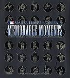 Leiker, Ken: Memorable Moments