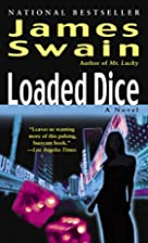 Loaded Dice: A Tony Valentine Novel by James…