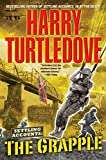 Turtledove, Harry: The Grapple