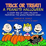 Schulz, Charles M.: Trick or Treat: A Peanuts Halloween