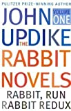 Updike, John: Rabbit Is Rich &amp; Rabbit at Rest