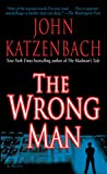 Katzenbach, John: The Wrong Man