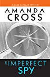Cross, Amanda: An Imperfect Spy