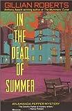 Roberts, Gillian: In the Dead of Summer