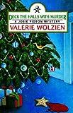 Wolzien, Valerie: Deck the Halls with Murder (Josie Pigeon Mystery)
