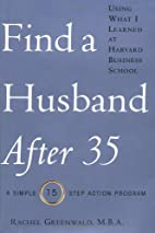 Find a Husband After 35 Using What I Learned…