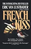 Lustbader, Eric: French Kiss