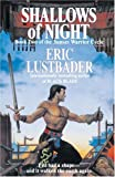 Lustbader, Eric: Shallows of Night