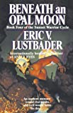 Lustbader, Eric: Beneath an Opal Moon