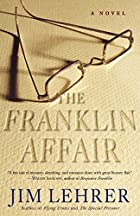 The Franklin Affair: A Novel by Jim Lehrer