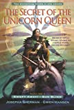 Sherman, Josepha: The Secret of the Unicorn Queen, Vol. 1: Swept Away and Sun Blind
