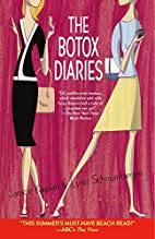 The Botox Diaries: A Novel by Janice Kaplan