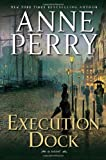 Perry, Anne: Execution Dock: A Novel (William Monk Novels)
