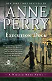 Perry, Anne: Execution Dock: A William Monk Novel (William Monk Novels)