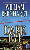 Bernhardt, William: Dark Eye: A Novel of Suspense