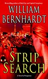 Bernhardt, William: Strip Search A Novel of Suspense