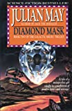 May, Julian: Diamond Mask