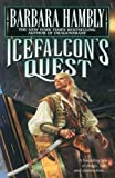 Hambly, Barbara: Icefalcon's Quest