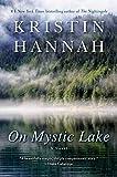 Hannah, Kristin: On Mystic Lake