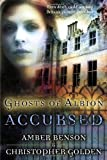 Benson, Amber: Ghosts Of Albion Accursed