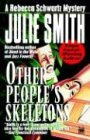 Smith, Julie: Other People's Skeletons