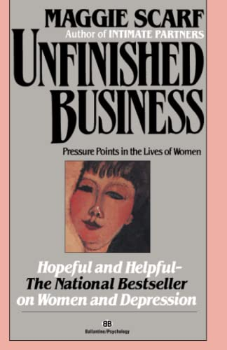 unfinished-business-pressure-points-in-the-lives-of-women