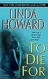 Howard, Linda: To Die for