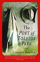 The Poet of Tolstoy Park: A Novel by Sonny…