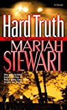Stewart, Mariah: Hard Truth: A Novel