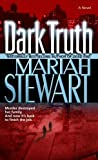 Stewart, Mariah: Dark Truth: A Novel