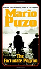 The Fortunate Pilgrim by Mario Puzo