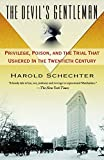 Schechter, Harold: The Devil's Gentleman: Privilege, Poison, and the Trial That Ushered in the Twentieth Century