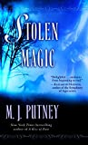 PUTNEY, M. J.: Stolen Magic