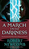 Newcomb, Robert: A March into Darkness