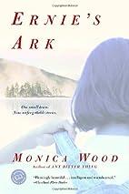 Ernie's Ark by Monica Wood