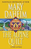 Daheim, Mary: The Alpine Quilt: An Emma Lord Mystery