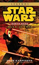 Rule of Two (Star Wars: Darth Bane, Book 2)…