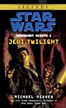 Jedi Twilight by Michael Reaves