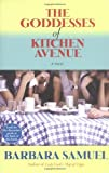 Samuel, Barbara: The Goddesses of Kitchen Avenue : A Novel