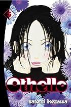 Othello, Volume 5 by Satomi Ikezawa