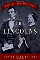 The Lincolns: Portrait of a Marriage by…